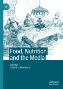 Food  Nutrition and the Media