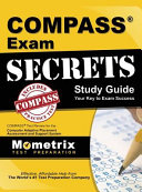 Compass Exam Secrets Study Guide  Compass Test Review for the Computer Adaptive Placement Assessment and Support System