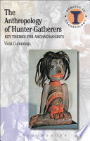 The Anthropology Of Hunter Gatherers