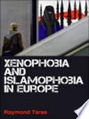 Xenophobia and Islamophobia in Europe