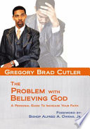 The Problem with Believing God