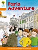 Oxford Reading Tree: Stage 6: More Stories B: Paris Adventure