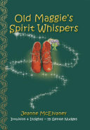 Old Maggie   s Spirit Whispers
