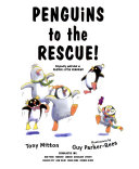 Penguins to the Rescue!