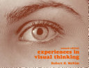 Experiences in Visual Thinking