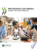 What Students Learn Matters Towards a 21st Century Curriculum