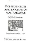 The Prophecies and Enigmas of Nostradamus