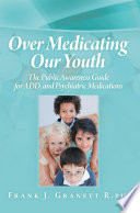Over Medicating Our Youth Book PDF