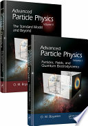 Advanced Particle Physics Two Volume Set