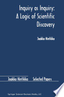 Inquiry as Inquiry  A Logic of Scientific Discovery