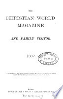 The Christian world magazine  and family visitor
