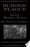 Bubonic Plague in Early Modern Russia