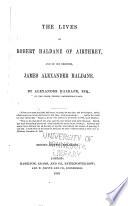 Memoirs of the Lives of Robert Haldane of Airthrey, and of His Brother, James Alexander Haldane