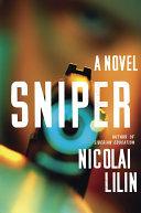 Sniper: A Novel