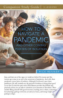 How To Navigate a Pandemic and Other Coming Periods of Isolation Study Guide Book PDF