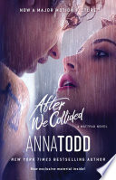 """After We Collided"" by Anna Todd"