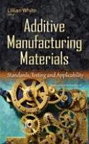 Additive Manufacturing Materials