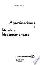Aproximaciones a la literatura hispanoamericana