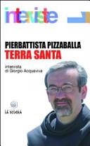Terra santa; Intervista di Giorgio Acquaviva
