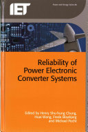 Reliability of Power Electronic Converter Systems Book