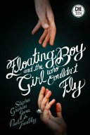 Floating Boy and the Girl Who Couldn t Fly Book