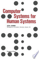 Computer Systems for Human Systems
