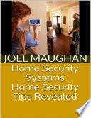 Home Security Systems  Home Security Tips Revealed
