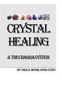 Crystal Healing & The Chakra System