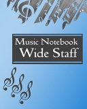 Music Notebook Wide Staff