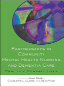 Partnerships In Community Mental Health Nursing Dementia Care