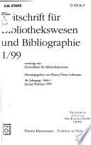 Zeitschrift für Bibliothekswesen und Bibliographie