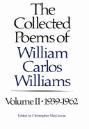 Pdf The Collected Poems of Williams Carlos Williams: 1939-1962