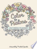 Color The Psalms 2017 Weekly Planner Book
