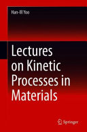 Lectures on Kinetic Processes in Materials