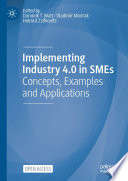 Implementing Industry 4.0 in SMEs