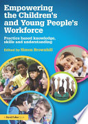 Empowering The Children S And Young People S Workforce Book