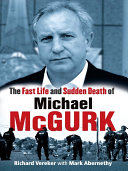 The Fast Life and Sudden Death of Michael McGurk