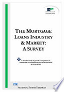 The Mortgage Loans Industry and Market