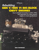 Rebuilding Gen V/Gen VI Big Block Chevy Engines