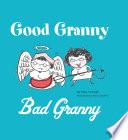 Good Granny Bad Granny