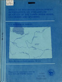 Impact of Reservoir development Alternatives on Streamflow Quantity in the Yampa River Basin  Colorado and Wyoming Book