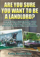Are You Sure You Want to Be a Landlord