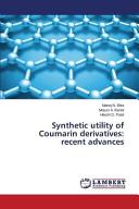 Synthetic Utility of Coumarin Derivatives: Recent Advances
