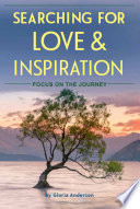 Searching for Love and Inspiration