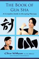 The Book of Gua Sha