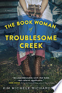 The Book Woman of Troublesome Creek Kim Michele Richardson Cover