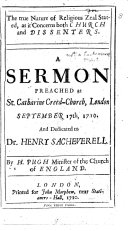 The true nature of religious zeal stated  as it concerns both church and dissenters  a sermon
