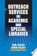 Outreach Services In Academic And Special Libraries Book PDF