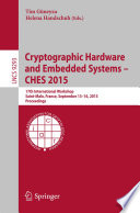 Cryptographic Hardware And Embedded Systems Ches 2015