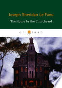 The House by the Churchyard Book